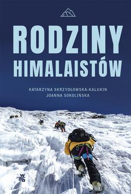Katarzyna Skrzydłowska-Kalukin, Joanna Sokolińska - Rodziny himalaistów