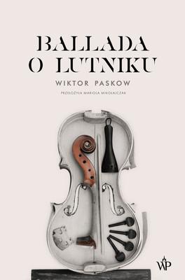 Wiktor Paskow - Ballada o lutniku