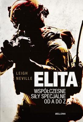 Leigh Neville - Elita. Współczesne oddziały specjalne od A do Z