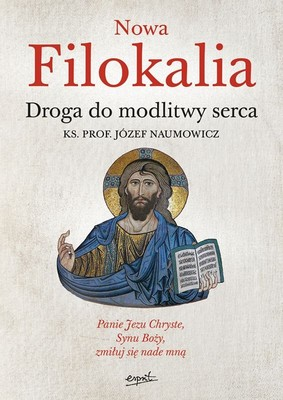 Józef Naumowicz - Nowa filokalia
