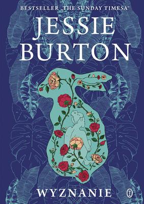 Jessie Burton - Wyznanie