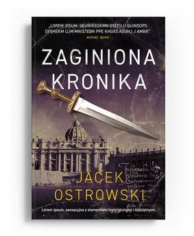 Jacek Ostrowski - Zaginiona kronika