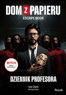 Iván Tapia - Dom z papieru. Escape book