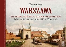 Tomasz Kuls - Warszawa szlakiem