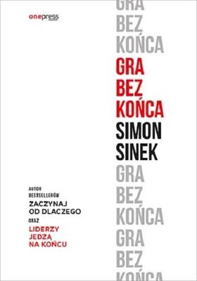 Simon Sinek - Gra bez końca