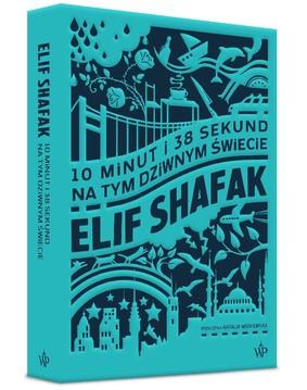 Elif Shafak - 10 minut i 38 sekund na tym dziwnym świecie