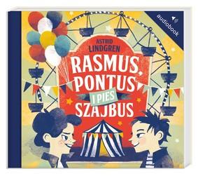 Astrid Lindgren - Rasmus, Pontus i pies Szajbus