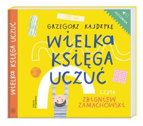 Grzegorz Kasdepke - Wielka księga uczuć