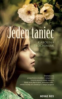 Karolina Trochimiak - Jeden taniec