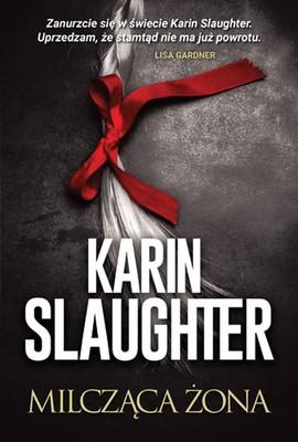 Karin Slaughter - Milcząca żona