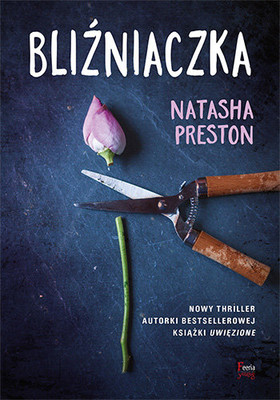 Natasha Preston - Bliźniaczka / Natasha Preston - The Twin