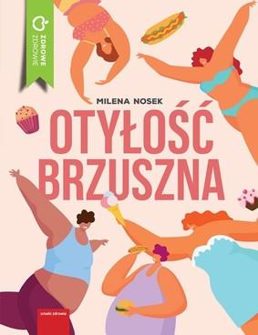 Milena Nosek - Otyłość brzuszna