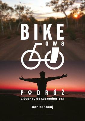 Daniel Kocuj - Z Sydney do Szczecina Bike'owa podróż cz. 1