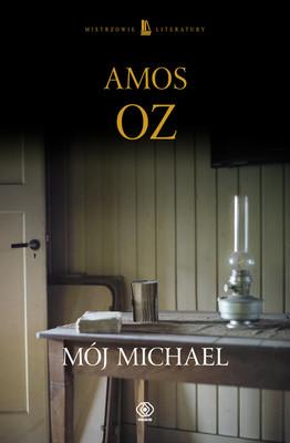 Amos Oz - Mój Michael