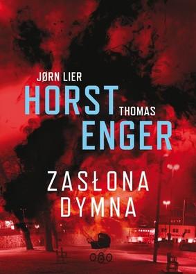 Jørn Lier Horst, Thomas Enger - Zasłona dymna. Tom 2