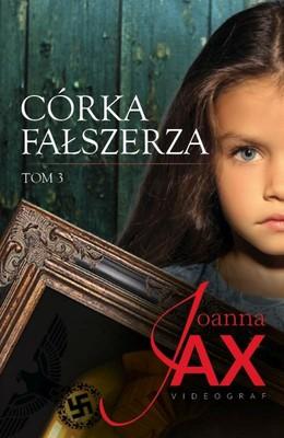 Joanna Jax - Córka fałszerza. Tom 3