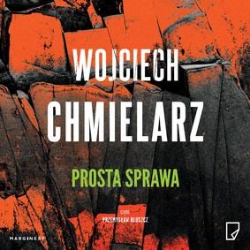 Wojciech Chmielarz - Prosta sprawa