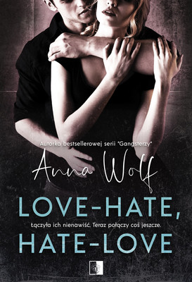 Anna Wolf - Love-hate, hate-love