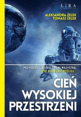 Aleksandra Zelek, Tomasz Zelek - Cień wysokiej przestrzeni