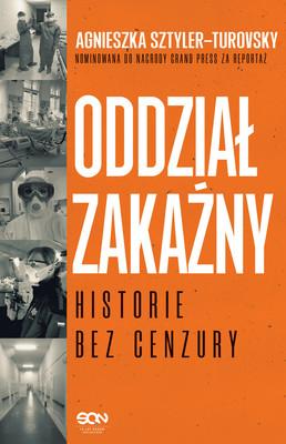 Agnieszka Sztyler-Turovsky - Oddział zakaźny. Historie bez cenzury