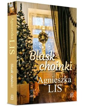 Agnieszka Lis - Blask choinki