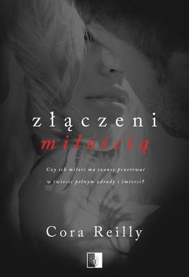 Cora Reilly - Złączeni miłością