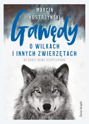 Marcin Kostrzyński - Gawędy o wilkach i innych zwierzętach