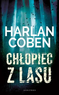Harlan Coben - Chłopiec z lasu
