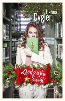Hanna Cygler - Złodziejki Świąt