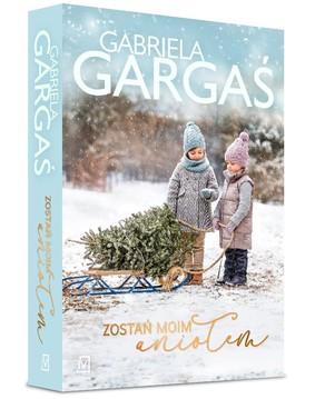 Gabriela Gargaś - Zostań moim aniołem