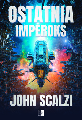 John Scalzi - Ostatnia Imperoks