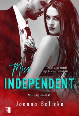 Joanna Balicka - Miss Independent. Tom 1