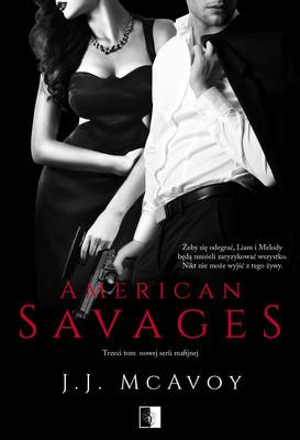 J. J. McAvoy - American Savages. Tom 3