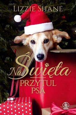 Lizzie Shane - Na Święta przytul psa