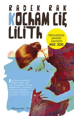 Radek Rak - Kocham Cię, Lilith