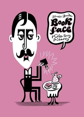 Tomasz Broda - Bookface. Księga twarzy pisarzy