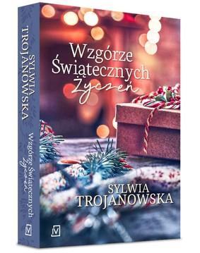 Sylwia Trojanowska - Wzgórze Świątecznych Życzeń