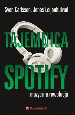 Sven Carlsson, Jonas Leijonhufvud - Tajemnica Spotify