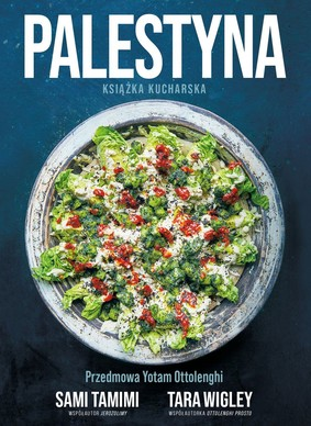 Sami Tamimi, Tara Wigley - Palestyna. Książka kucharska