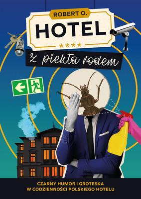 Robert O. - Hotel z piekła rodem