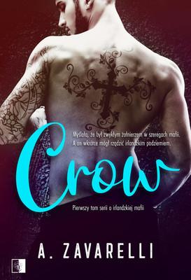 A. Zavarelli - Crow. Boston Underworld. Tom 1
