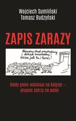 Wojciech Sumliński, Tomasz Budzyński - Zapis zarazy
