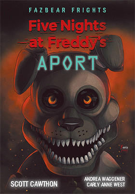 Scott Cawthon - Aport. Five Nights At Freddy's / Scott Cawthon - Fetch (Five Nights At Freddy's: Fazbear Frights #2)