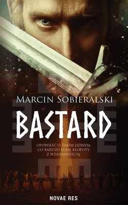 Marcin Sobieralski - Bastard