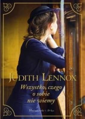 Judith Lennox - Wszystko, czego o sobie nie wiemy