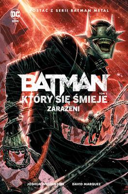 Joshua Williamson, David Marquez - Zarażeni. Batman, który się śmieje. Tom 2