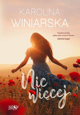 Karolina Winiarska - Nic więcej