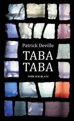 Patrick Deville - Taba-Taba