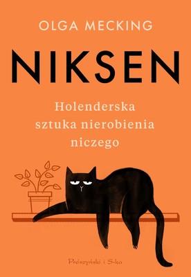 Olga Mecking - Niksen. Holenderska sztuka nierobienia niczego