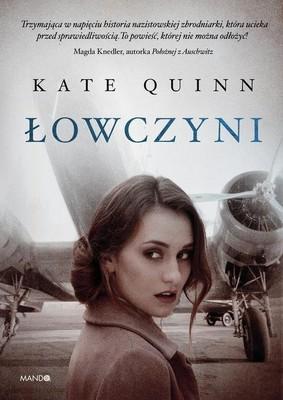 Kate Quinn - Łowczyni